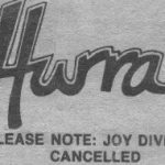 """Please note: Joy Division cancelled"""